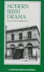 Modern Irish Drama (Norton Critical Editions)