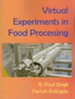 Virtual Experiments in Food Processing (with CD ROM)