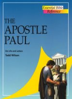The Apostle Paul (Essential Bible Reference)